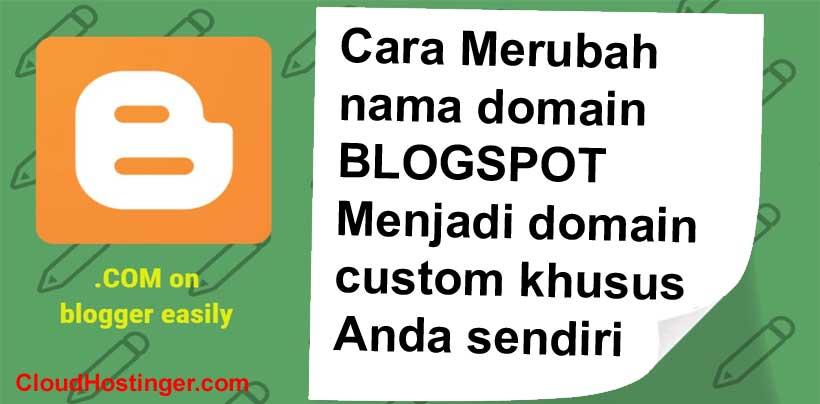 mengganti custom domain blogspot
